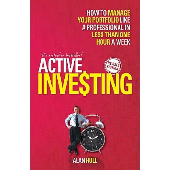 【预订】Active Investing  How to Manage Your Portfolio Like a Professional in Less than One Hour a Week 预订商品,需要1-3个月发货,非质量问题不接受退换货。