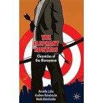 【预订】The Elephant Hunters: Chronicles of the Moneymen