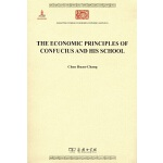 THE ECONOMIC PRINCIPLES OF CONFUCIUS AND HIS SCHOOL(孔门理财学)