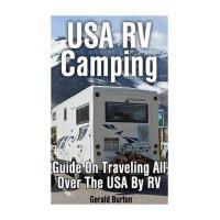 【预订】USA RV Camping: Guide on Traveling All Over the USA by