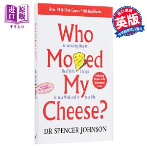 【中商原版】谁动了我的奶酪 英文原版 Who Moved My Cheese  英文版 励志 斯宾塞・约翰逊  教你该如何应对人生的各种际遇从而得到自己最后的奶酪!