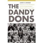 【预订】The Dandy Dons: Bill Russell, K. C. Jones, Phil Woolper