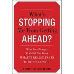 【预订】What's Stopping Me from Getting Ahead?: What Your Manag