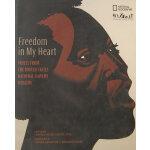 FREEDOM IN MY HEART(ISBN=9781426201271) 英文原版