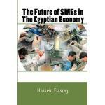 【预订】The Future of Smes in the Egyptian Economy