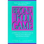 【预订】Beyond the Food Game: A Spiritual and Psychological App