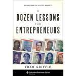 【预订】A Dozen Lessons for Entrepreneurs
