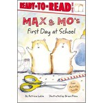 Max & Mo's First Day at School (Ready-to-Read. Level 1)