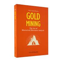 掘金:修辞话语分析的艺术=Gold mining:The art of rhetoric
