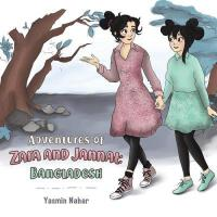 【预订】Adventures of Zara and Jannat: Bangladesh