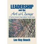 【预订】Leadership and the Art of Change: A Practical Guide to