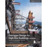 Outrigger Design for High-Rise Buildings: An output of the