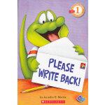Please Write Back! (Level 1)学乐分级读物1:请给我回信!ISBN9780545115063