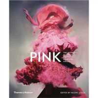 预订 Pink: The History of a Punk, Pretty, Powerful Colour