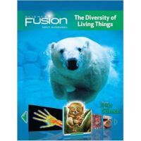 SCIENCE FUSION THE DIVERSITY OF LIVING THINGS