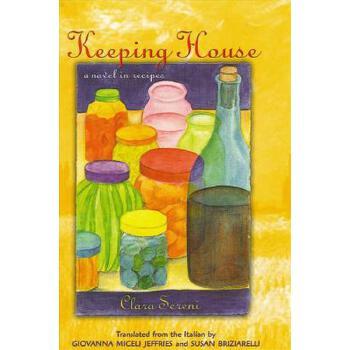 【预订】Keeping House: A Novel in Recipes 预订商品,需要1-3个月发货,非质量问题不接受退换货。
