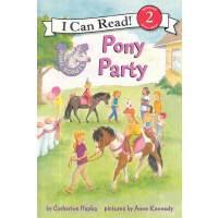 Pony Scouts: Pony Party 小小童子军:小马的聚会(I Can Read,Level 2)ISBN