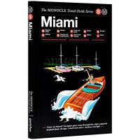 Miami: The Monocle Travel Guide Series,Miami: The Monocle T