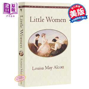 【中商原版】小妇人英文原版小说英文版Little Women Signet Classics 英文原版书 进口书进口经典名著 路易莎 梅 奥尔科特 世界经典名著