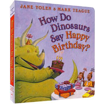 【英文原版】how do dinosaurs say happy birthday 家有恐龙 纸板书