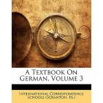 【预订】A Textbook on German, Volume 3