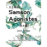 Samson Agonistes 力士参孙(英文版)