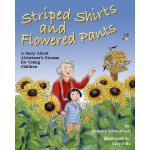 【预订】Striped Shirts and Flowered Pants: A Story about Alzhei