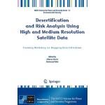 【预订】Desertification and Risk Analysis Using High and Medium