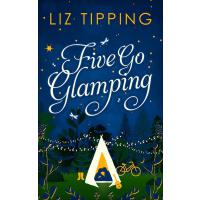 Five Go Glamping: An adventure in the countryside for grown