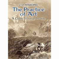 The Practice of Art: A Classic Victorian Treatise(【按需印刷】)