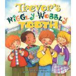 【预订】Trevor's Wiggly-Wobbly Tooth