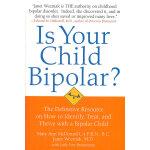 IS YOUR CHILD BIPOLAR?(ISBN=9780553805321) 英文原版