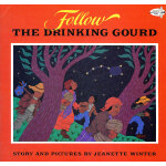 Follow the Drinking Gourd (Dragonfly Books) 9780679819974