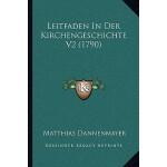 【预订】Leitfaden in Der Kirchengeschichte V2 (1790)