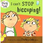查理与劳拉 Charlie and Lola 英文原版绘本 I can't Stop hiccuping! 我不能停止