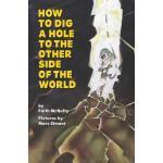 【预订】How to Dig a Hole to the Other Side of the World