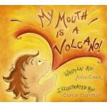 【预订】My Mouth Is a Volcano!