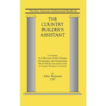 【预订】Country Builder's Assistant: The First American Architectural Handbook 预订商品,需要1-3个月发货,非质量问题不接受退换货。
