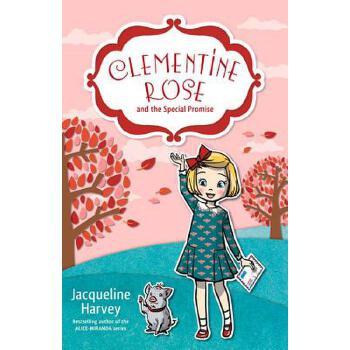 【预订】Clementine Rose and the Special Promise 预订商品,需要1-3个月发货,非质量问题不接受退换货。