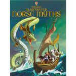 Illustrated Norse Myths (Usborne Illustrated Story Collecti