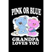 【预订】Pink Or Blue Grandpa Loves You: Family Collection