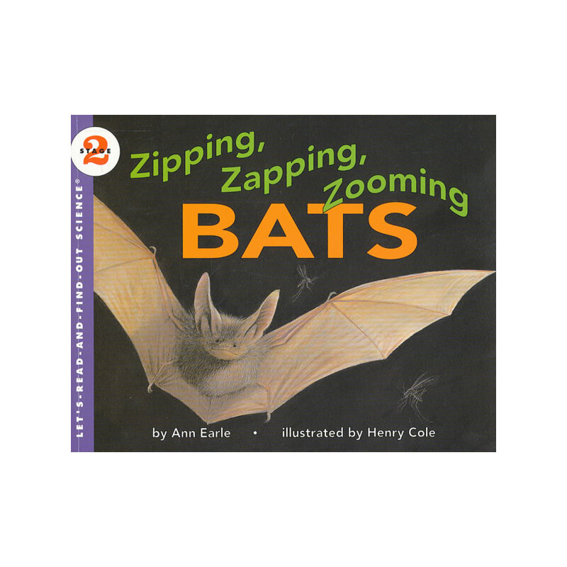 Zipping, Zapping, Zooming Bats (Let's Read and Find Out)  自然科学启蒙2:蝙蝠的秘密ISBN9780064451338
