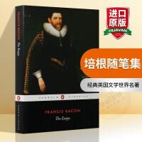 华研原版 培根随笔集 英文原版 The Essays 企鹅经典英国文学世界名著 Of Studies 论读书等散文集