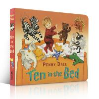 顺丰发货 Ten in the Bed 纸板书 吴敏兰推荐绘本第94本 名家Penny Dale经典英文原版亲子读物 这个一个可以和孩子来场睡前小游戏的故事