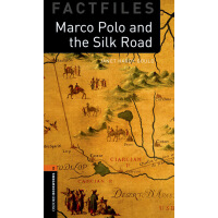 Oxford Bookworms Library Factfiles: Level 2: Marco Polo and