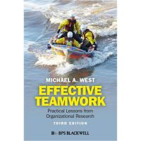 Effective Teamwork: Practical Lessons from Organiz,Effectiv