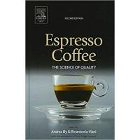 【�A�】Espresso Coffee: The Science of Quality