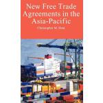 【预订】New Free Trade Agreements in the Asia-Pacific