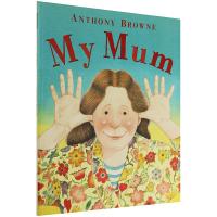 My Mum 我妈妈 英文原版绘本 儿童英语启蒙读物 英文版原版 现货正版进口书籍
