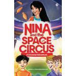 【预订】Nina and the Space Circus: A Universal Adventure!